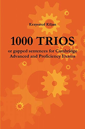 9788393053100: 1000 TRIOS or gapped sentences for Cambridge Advanced and Proficiency Exams