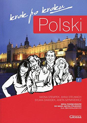 9788393073108: Polski, Krok Po Kroku: Level 1 (A1/A2): Coursebook for Learning Polish as a Foreign Language (Polish Edition)