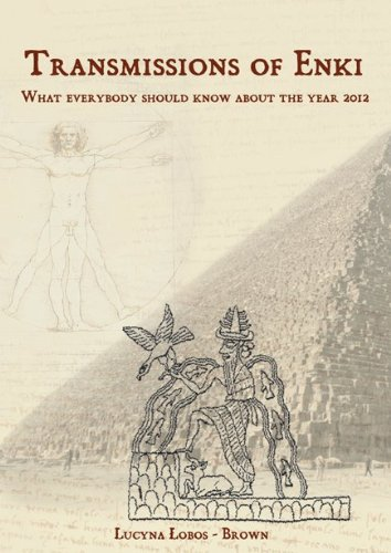 9788393116331: Transmission of ENKI - What everyone should know about the year 2012