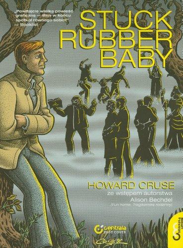 9788393207237: Stuck Rubber Baby