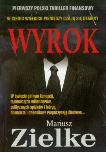 9788393225507: Wyrok