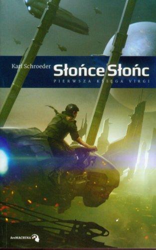 9788393231959: Slonce slonc: Pierwsza ksiega Virgi