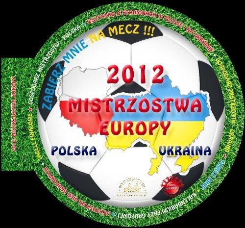 9788393235421: 2012 Mistrzostwa Europy wersja L
