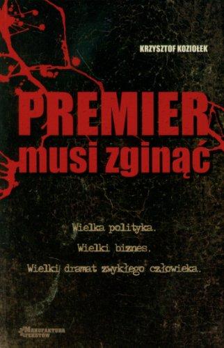 9788393242252: Premier musi zginac (polish)
