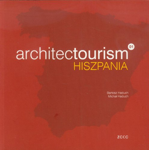 9788393313006: Archiectourism Hiszpania