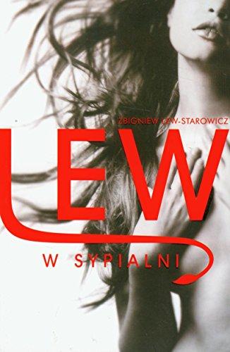 Lew w sypialni (polish): Zbigniew Lew-Starowicz