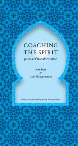 9788393404704: Coaching the Spirit: Poems of Transformation