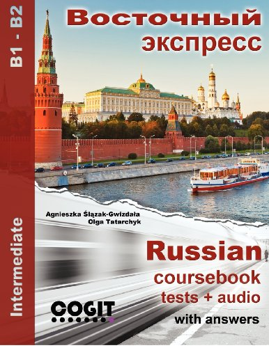 9788393524006: Vostochny Express: Russian intermediate coursebook with tests and answers (Volume 1) (Russian Edition)