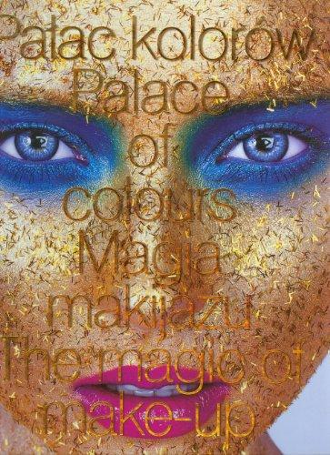 9788393537600: Palac kolorów Magia makijazu