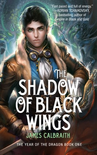 The Shadow of Black Wings: James Calbraith
