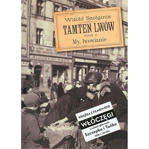 9788393611799: Tamten Lwow Tom 4 + DVD