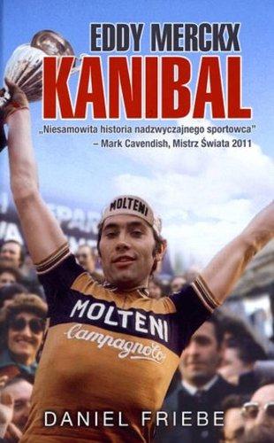 9788393662210: Eddy Merckx Kanibal