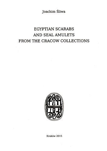 9788393794119: Egyptian Scarabs and Seal Amulets from the Cracow Collections