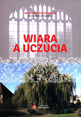 Stock image for Wiara a uczucia for sale by WorldofBooks