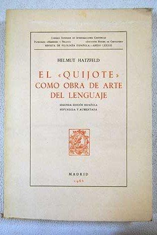 9788400007782: El Quijote Como Obra De Arte Del Lenguaje