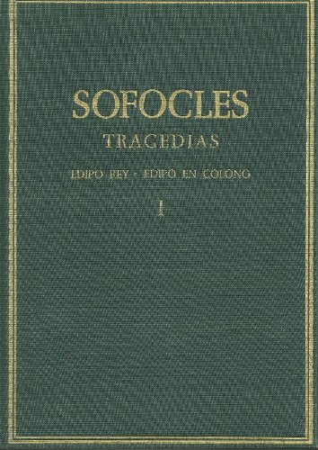 Edipo rey ; Edipo en Colono (Coleccion hispanica de autores griegos y latinos) (Spanish Edition) (8400022459) by Sophocles