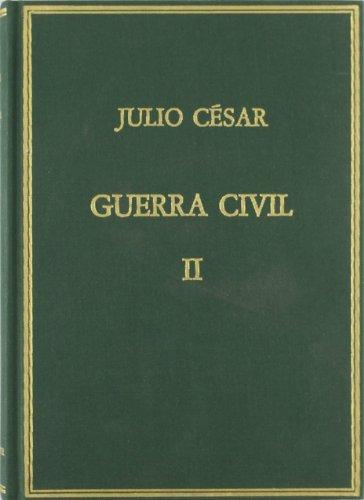 9788400027230: Memorias de la guerra civil II. Volumen II. (Ed. de Sebastian Mariner Bigorra)