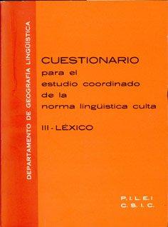 9788400028060: Cuestionario para el estudio coordinado de la norma lingíística culta de las principales ciudades de Iberoam+rica y de la Península Ib+rica. Tomo. III. L+xico