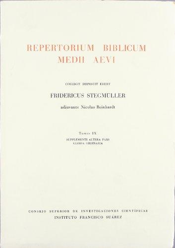 9788400036850: Repertorium biblicum Medii Aevi. Tomus IX. Suplementi altera pars. Glossa ordinaria