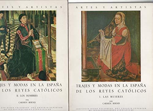 9788400037819: Trajes y modas en la Espana de los Reyes Catolicos: I. Las mujeres (Artes y artistas) (Spanish Edition)