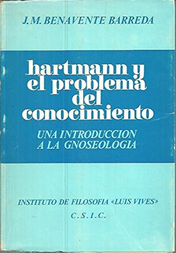 HARTMANN Y EL PROBLEMA DEL CONOCIMIENTO. UNA: BENAVENTE BARREDA, José
