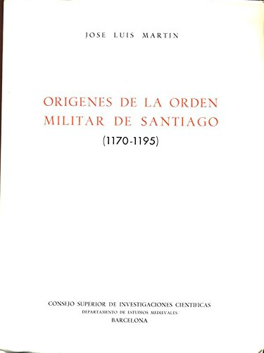 9788400039684: Origenes de La Orden Militar de Santiago (1170-1195)