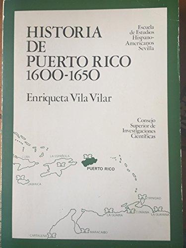 9788400040628: Historia de Puerto Rico (1600-1650) (Publicaciones de la Escuela de Estudios Hispano-Americanos de Sevilla ; 223) (Spanish Edition)