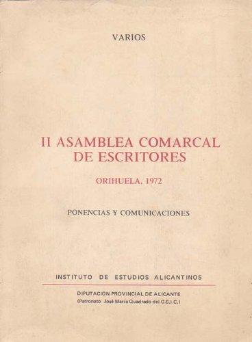 9788400040994: II ASAMBLEA COMARCAL DE ESCRITORES, Orihuela 1972. Ponencias y Comunicaciones