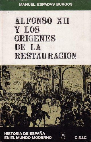 9788400041250: Alfonso XII y los or¸genes de la restauración (Historia de España en el mundo moderno. Estudios)