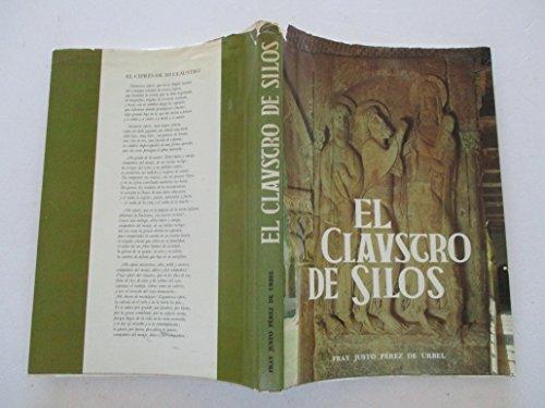 EL CLAUSTRO DE SILOS: PEREZ DE URBEL, Fray Justo