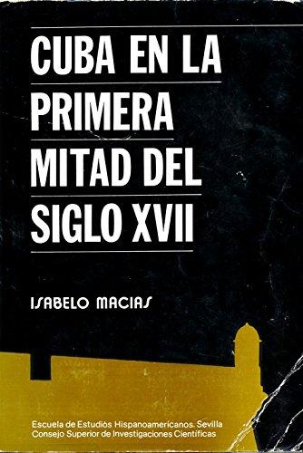 Cuba en la primera mitad del siglo: Isabelo Macias Dominguez