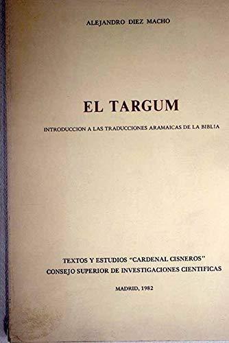 """9788400044510: El Targum: Introducción a las traducciones aramaicas de la Biblia (Textos y estudios """"Cardenal Cisneros"""") (Spanish Edition)"""