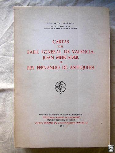 9788400044756: Cartas del baile general de Valencia, Joan Mercader, al rey Fernando de Antequera (Spanish Edition)
