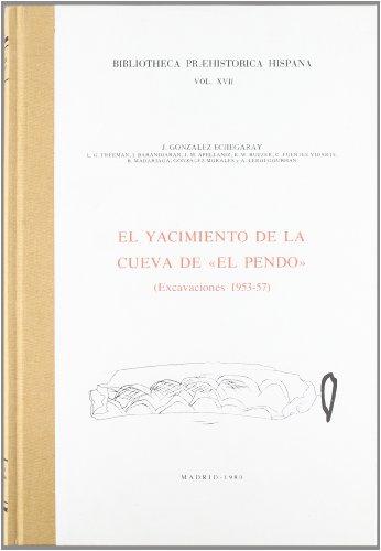 9788400045050: El yacimiento de la cueva de El Pendo: Excavaciones (1953-1957) (Biblioteca Praehistórica Hispana)