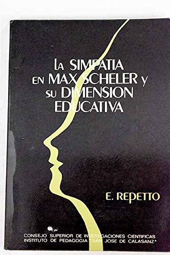 9788400045180: LA SIMPATÍA EN MAX SCHELER Y SU DIMENSIÓN EDUCATIVA.