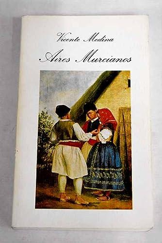 9788400047764: Aires murcianos: Recopilación completa, 1898-1928 (Biblioteca Murciana de Bolsillo)