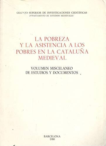 9788400047887: La pobreza y la asistencia a los pobres en la Cataluña medieval (Anejos del