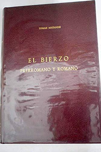 """9788400049430: El Bierzo prerromano y romano (Colección """"Fuentes y estudios de historia leonesa"""") (Spanish Edition)"""