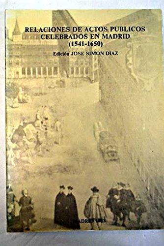9788400050009: Relaciones breves de actos publicos celebrados en Madrid de 1541 a