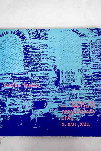 9788400050467: Borja, arquitectura civil, s. XVI, XVII (Coleccion Monografias CESBOR)
