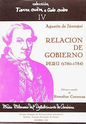 9788400050559: Relación de documentos de gobierno del virrey del Perú Agustín de Jaúregui y Aldecoa (1780-1784) (Tierra Nueva e Cielo Nuevo)