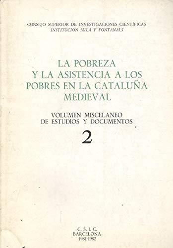 9788400051440: Pobreza y la asistencia a los pobres en la Cataluña medieval. (t.2)