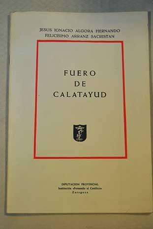 """9788400051907: Fuero de Calatayud (Publicación núm. 9 del Centro de Estudios Bilbilitanos y núm. 882 de la Institución """"Fernando el Católico"""") (Spanish Edition)"""