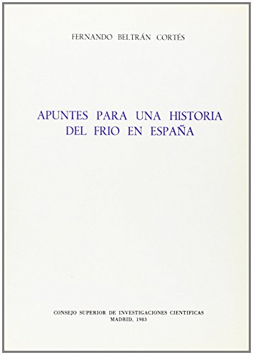 9788400052881: Apuntes para una historia del frío en España