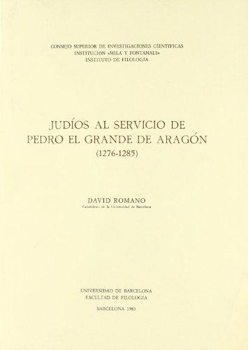 9788400053666: Judíos al servicio de Pedro el Grande de Aragón (1276-1285)