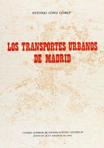 9788400055240: Los transportes urbanos de Madrid (Spanish Edition)