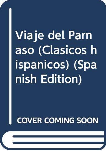 9788400055608: Viaje del Parnaso (Clásicos hispánicos. Serie IV : Ediciones anotadas)