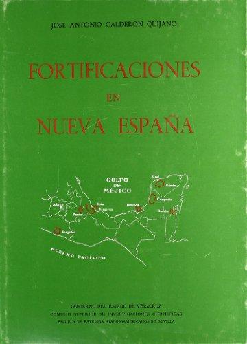 9788400055790: Historia de las fortificaciones en Nueva España (Publicaciones de la Escuela de Estudios Hispanoamericanos)