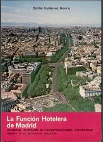 9788400056209: La función hotelera en Madrid