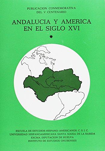 Andalucía y América en el siglo XVI: José Hernández Palomo,